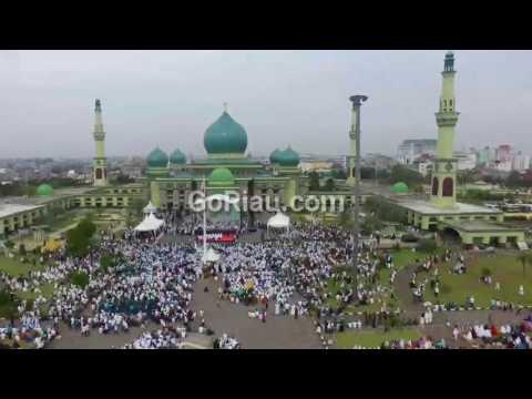 Subhanallah! Video dari Udara Tabligh Akbar Ribuan Umat Islam di Halaman Masjid Agung An Nur Pekanbaru