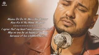 Maana Dil Da Hi Mera Hai Kasoor - Lyrics With English