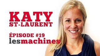 Épisode 19 - Katy St-Laurent