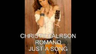 CHRISTY CARLSON ROMANO - JUST A SONG