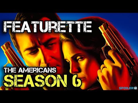 The Americans Season 6 First Look Featurette