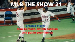 MLB The Show 21 HOW TO CREATE A PLAYER AND CHANGE POSITION!