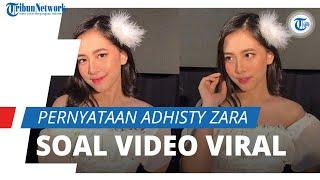 Pernyataan Adhisty Zara setelah Video dengan Kekasih Viral, Singgung Privasi Pribadi dan Butuh Waktu
