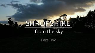 Shropshire from the Sky Part Two