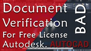 Document verification for free autodesk license. New student licence policy from autodesk.