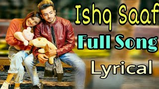 Ishq Saaf Full Song Lyrical Song Kumar Sanu Payal Dev