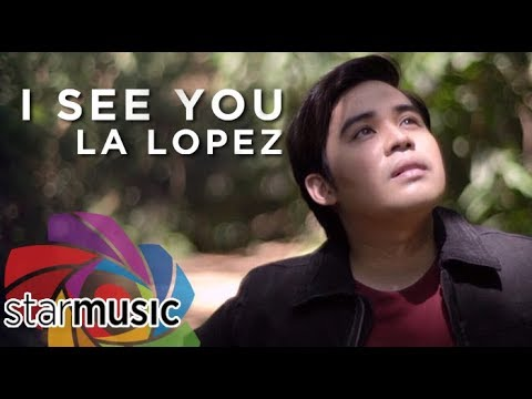 L.A. Lopez – I See You (Official Music Video)