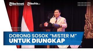 Menhan Prabowo Dorong Sosok Mafia Alutsista Mister M Diungkap dan Dilaporkan ke Penegak Hukum