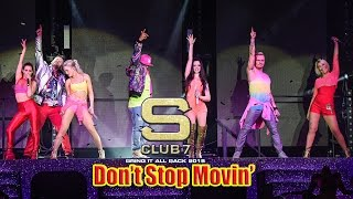 S Club 7 - Don't Stop Movin' Live 2015