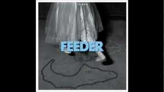 Feeder - Stay If You Want To