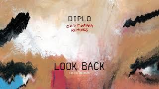Diplo - Look Back (feat. DRAM) [QUIX Remix] {Official Audio}