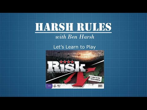 Harsh Rules - Learn to Play Risk: Revised Edition