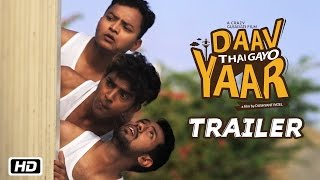 Daav Thai Gayo Yaar Trailer