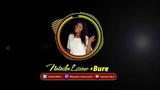 Natasha Lisimo   Bure (Official Audio)
