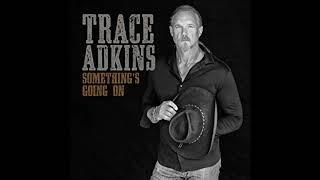 Trace Adkins - Hang