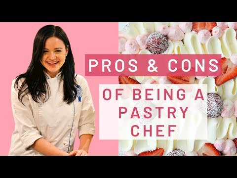 Pros & Cons of Being a Pastry Chef   An Honest Look into the Pastry Chef Career   By Andreja