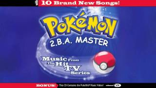 Pokémon (Dance Mix) (By Vicki Sue Robinson) - Pokémon 2.B.A. Master