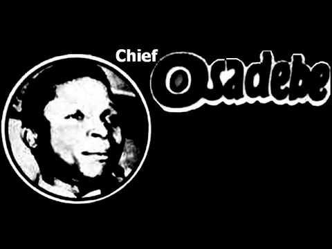 Chief Stephen Osita Osadebe - Oyi Ana