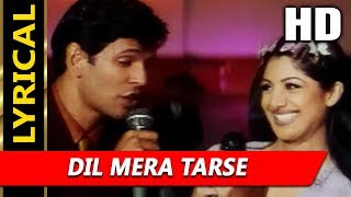 Dil Mera Tarse With Lyrics | Shaan, Sagarika | Tarkieb 2000