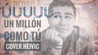 Un Millón Como Tú Cover Acústico - Lasso, Cami, Kurt | Heivic