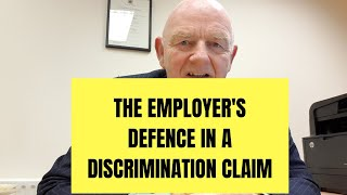The Employer's Defence in an Employment Discrimination Case
