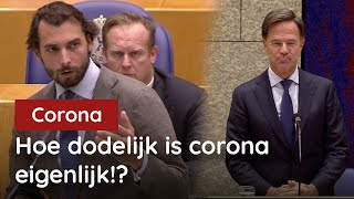 Baudet vraagt Rutte: Hoe dodelijk is corona eigenlijk?