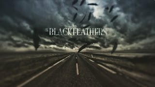 "The Black Feathers ""Down By The River"""