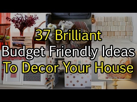 37 Brilliant Budget Friendly Ideas To Decor Your House