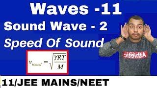 Waves11 : Sound Waves 02   Speed Of Sound Waves In Air II Speed Of Longitudinal Waves JEE MAINSNEET