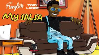 Franglish - My Salsa (ft. Tory Lanez) (Audio Officiel)