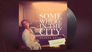 Alicia Keys - Somewhere in the City