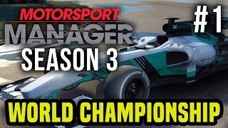 Motorsport Manager Season 3 Gameplay Walkthrough - LIVE - World Motorsport Championship #1