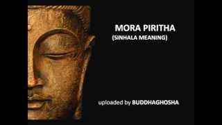 MORA PIRITHA (sinhala Meaning)