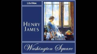 Washington Square By Henry James FULL Audiobook