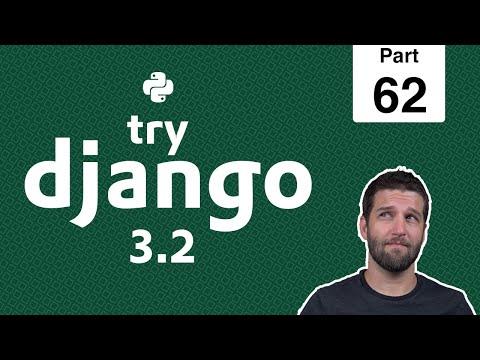 62 - Customizing Form Fields, Widgets, Placeholders, & CSS - Python & Django 3.2 Tutorial Series thumbnail