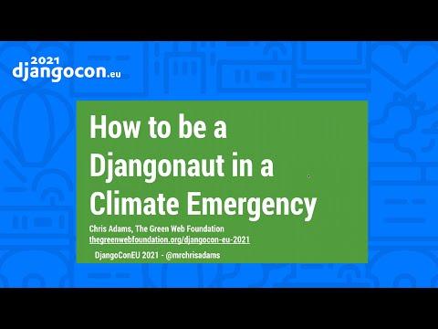 DjangoCon 2021 | KEYNOTE How to be a djangonaut in a climate emergency | Chris Adams thumbnail