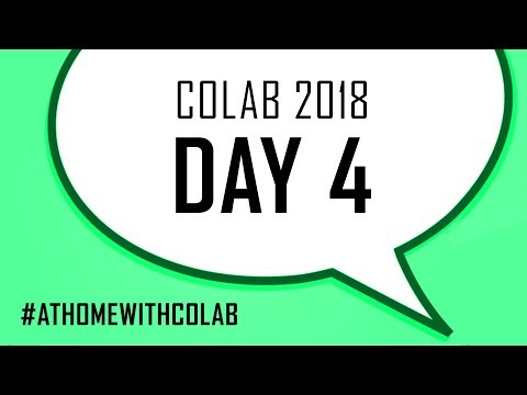 COLAB 2018   DAY 4