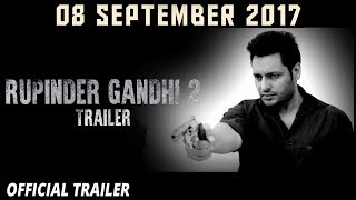 Rupinder Gandhi 2: The Robinhood Trailer  Dev Kharoud
