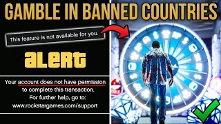 GTA Online Casino Update - HOW TO USE CASINO IN BANNED COUNTRIES (PS4 & Xbox One) [Part 2]