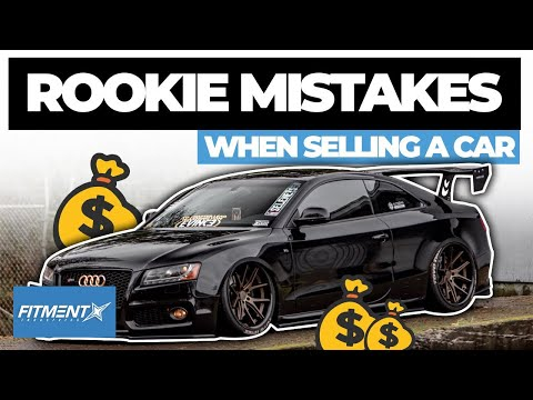 Rookie Mistakes Trying to Sell Your Car