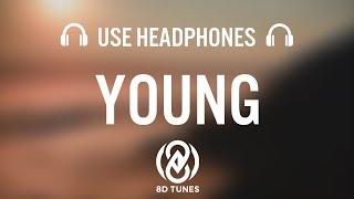 S O U N D S - Young (feat. Brianna Corona) [8D AUDIO]