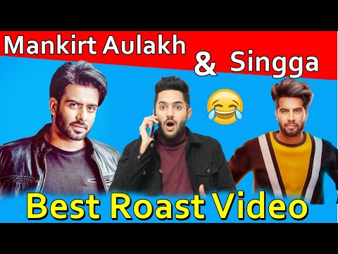 Mankirt Aulakh | Singga | Latest punjabi songs Roast Video | Prince Dhimann