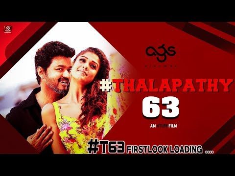 Thalapathy 63 Character Name Revealed | Atlee | Nayanthara | AGS