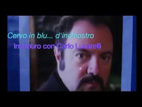 CARLO LUCCARELLI OSPITE A CERVO IN BLU D'INCHIOSTRO