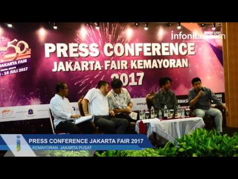Press Conference Jakarta Fair 2017