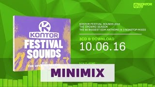 Kontor Festival Sounds 2016 - The Opening Season (Official Minimix High Quality Mp3)