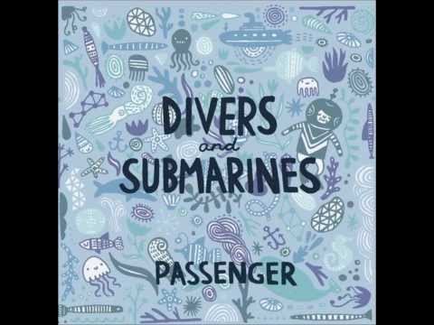 Música Divers And Submarines