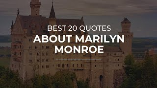 Best 20 Quotes About Marilyn Monroe | Quotes For Pictures | Motivational Quotes