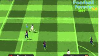 Football Forever 2.0 2011 GamePlay Barcelona x Real Madrid