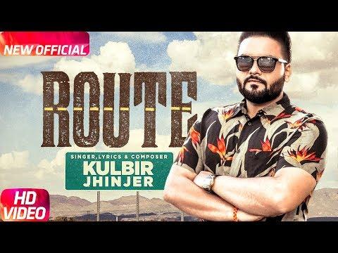 Route (Full Video) | Kulbir Jhinjer | Deep Jandu | Sukh Sanghera | Speed Records